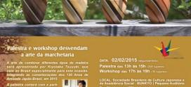 Evento Gratuito Da Fundação Japão – Marchetaria Desenvolvida No Brasil (SP)