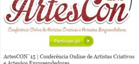 ArtesCON 15 Vai Revolucionar O Mercado Do Artesanato Brasileiro!
