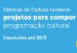 fábricas de cultura inscricao